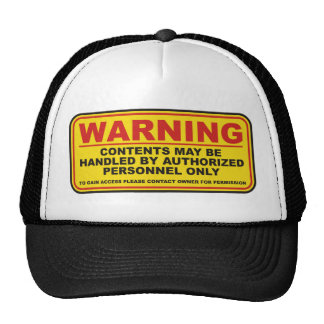 Warning No Access Hat