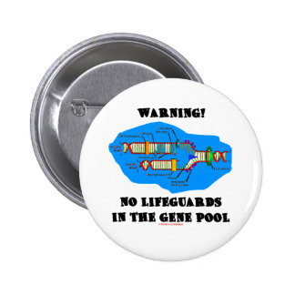 Warning! No Lifeguards In The Gene Pool 6 Cm Round Badge