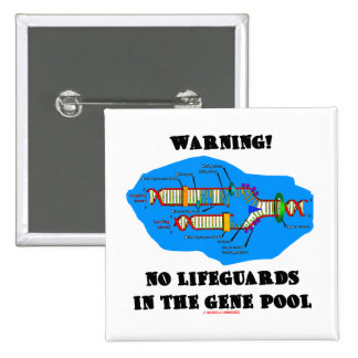 Warning! No Lifeguards In The Gene Pool 15 Cm Square Badge