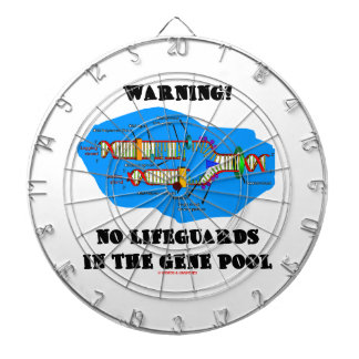 Warning! No Lifeguards In The Gene Pool (DNA) Dart Board