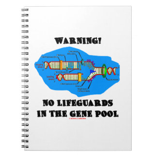 Warning! No Lifeguards In The Gene Pool (DNA) Spiral Note Book