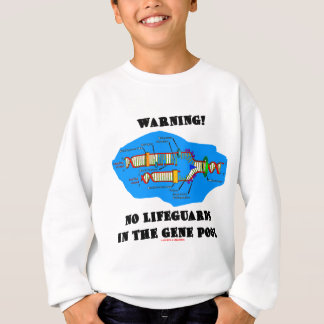 Warning! No Lifeguards In The Gene Pool T-shirts