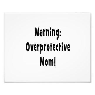 warning overprotective mom black art photo