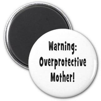 warning overprotective mother black txt magnet