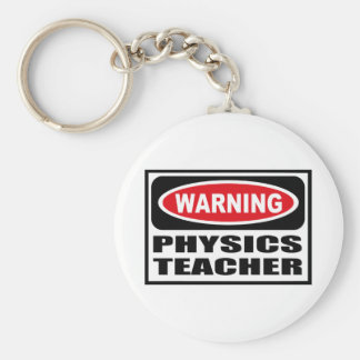 Warning PHYSICS TEACHER Key Chain