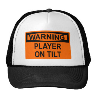 Warning: Player On Tilt Cap