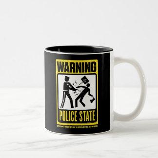 Warning Police State Mug
