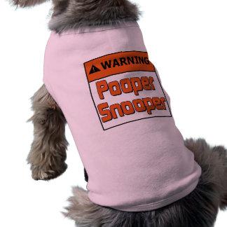 Warning Pooper Snooper Sleeveless Dog Shirt