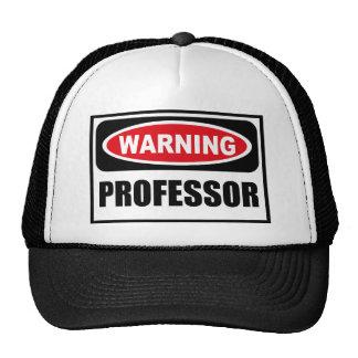 Warning PROFESSOR Hat