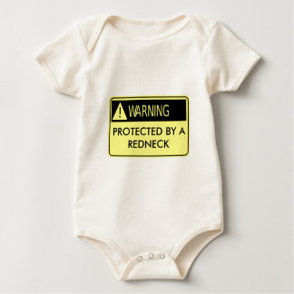 Warning Protected by a Redneck Baby Bodysuit