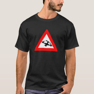 Warning Quadcopter Zone T-Shirt