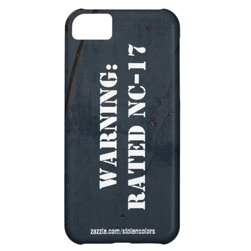 Warning: Rated NC-17 Iphone 5 Case