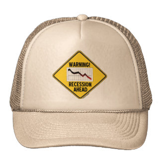 Warning! Recession Ahead (Yellow Diamond Sign) Trucker Hat