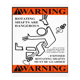 WARNING! ROTATING SHAFTS ARE DANGEROUS 21.5 CM X 28 CM FLYER