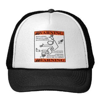 WARNING! ROTATING SHAFTS ARE DANGEROUS MESH HATS