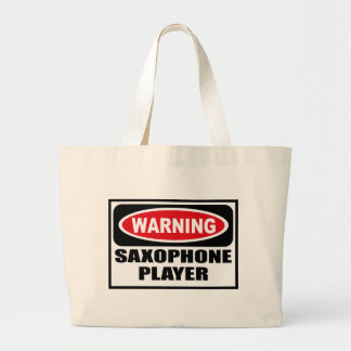Warning SAXOPHONE PLAYER Bag