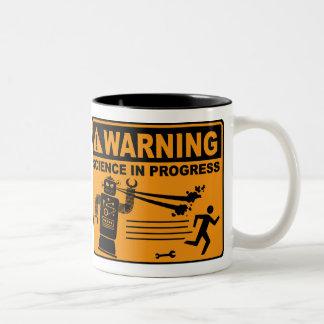 Warning! Science in Progress© - Robot Mug
