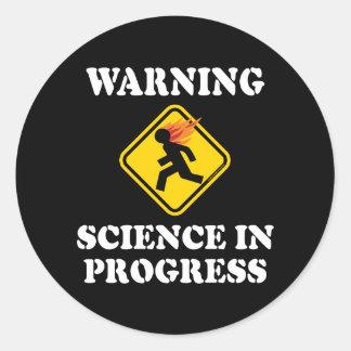 Warning Science In Progress Round Sticker