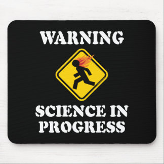 Warning Science In Progress Sign - Funny Scientist Mouse Mat