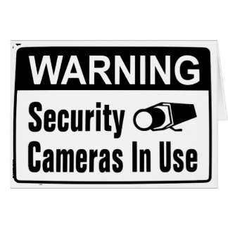 Warning Security Camera In Use Greeting Cards