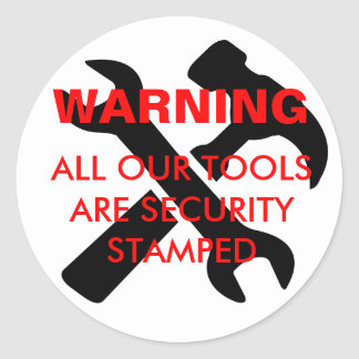 Warning security stamped tools sticker