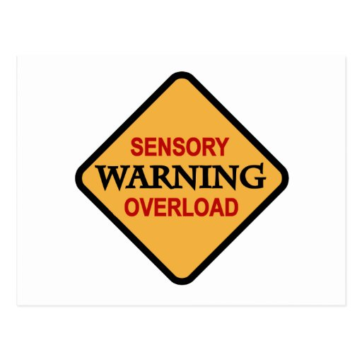 Warning Sensory Overload Tshirts And Gifts Postcard  Zazzle. Articles On Cloud Computing Solar Energy Faq. Medical Assistant Certificate Salary. Divorce Attorney Tulsa Ok Hp Business Support. Habeas Corpus In A Sentence Bankruptcy Ch 7. Usc Masters Social Work College Film Programs. Nursing Schools In Tampa Bay Area. Types Of Bachelor Degree Seat Belt Laws In Va. How To Go To Sleep Fast When Your Not Tired