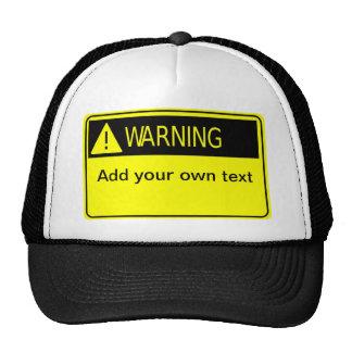 Warning sign. mesh hat