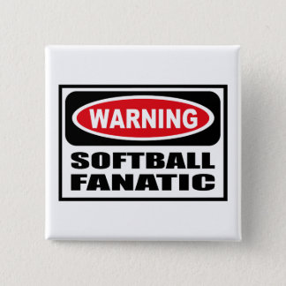 Warning SOFTBALL FANATIC Button