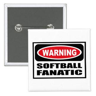 Warning SOFTBALL FANATIC Button