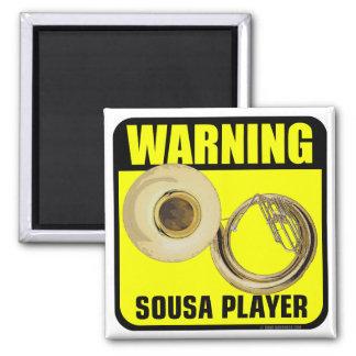 Warning! Sousa Player Refrigerator Magnets