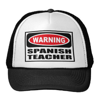 Warning SPANISH TEACHER Hat