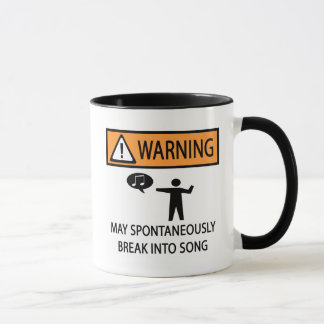 Warning Spontaneous Singer Mug