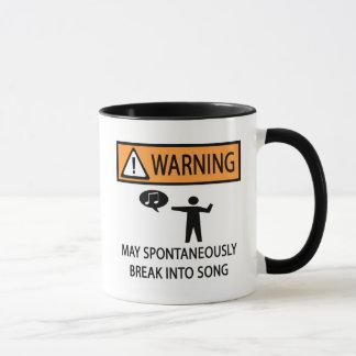 Warning Spontaneous Singer Mug