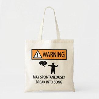 Warning Spontaneous Singer Tote Bag