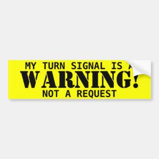 Warning sticker bumper stickers