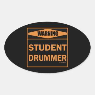 Warning! Student Drummer! Oval Sticker