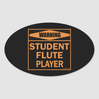 Warning Student Flute Player Oval Sticker
