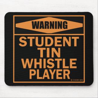 Warning Student Tin Whistle Player Mousepad