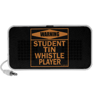Warning Student Tin Whistle Player iPhone Speakers