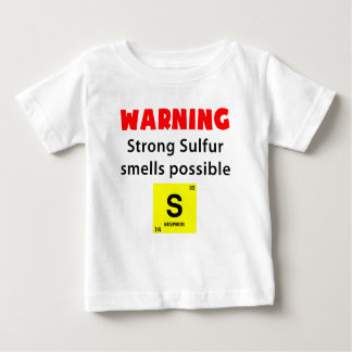 Warning Sulfur Smell Baby T-Shirt