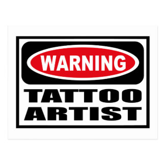Warning TATTOO ARTIST Postcard