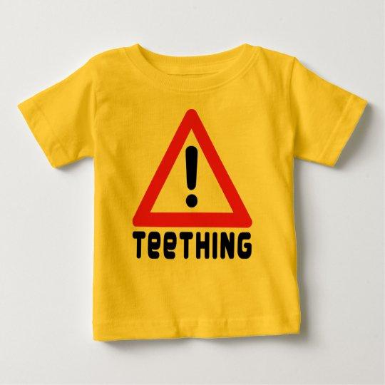 Warning: Teething Baby T-Shirt