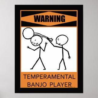 Warning Temperamental Banjo Player Poster