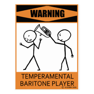 Warning Temperamental Baritone Player Postcard