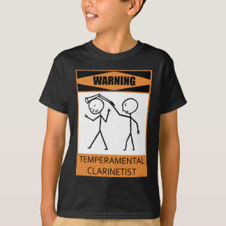 Warning Temperamental Clarinetist T-Shirt