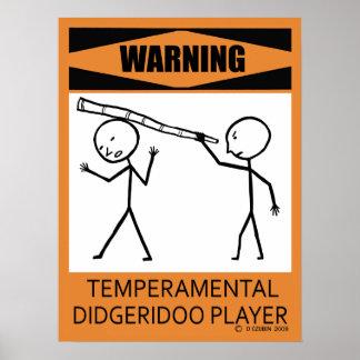 Warning Temperamental Didgeridoo Player Poster