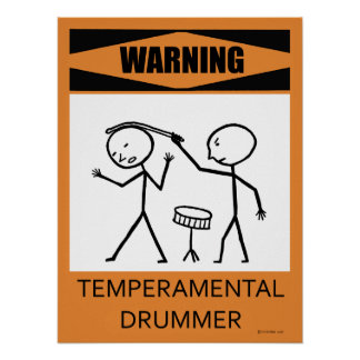 Warning Temperamental Drummer Poster