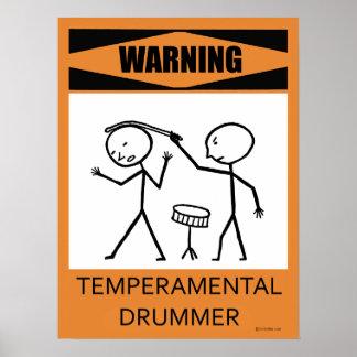 Warning Temperamental Drummer Poster