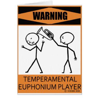 Warning Temperamental Euphonium Player Card
