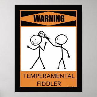Warning Temperamental Fiddler Poster